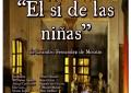 """Luciana: """"El sí de las niñas"""" obra teatral de Leandro Fernandez de Moratín, esta tarde en el Salón de Usos Múltiples"""