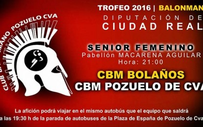 Este jueves se enfrenta el BM Pozuelo de Calatrava al CBM Bolaños por el Trofeo Diputación Senior Femenino