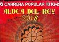 Aldea del Rey: Abierto el plazo de inscripción para la VI Edición de la Carrera Popular 2018