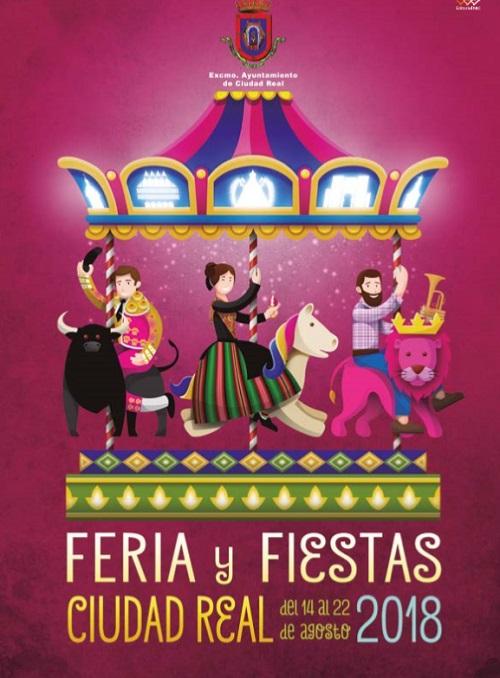 Cartel Feria y Fiestas Ciudad Real 2018