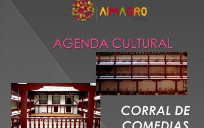 Almagro: Agenda Cultural del 24 al 27 de marzo