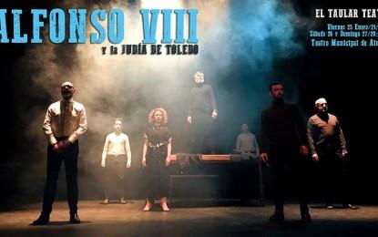 """Almagro: El Taular Teatro estrena """"Alfonso  VIII y la Judía de Toledo"""" por la celebración del décimo aniversario de la compañía"""