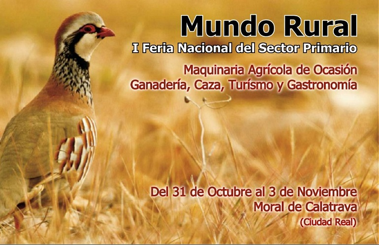 Moral de Calatrava inaugura este jueves Mundo Rural, la I Feria Nacional del Sector Primario