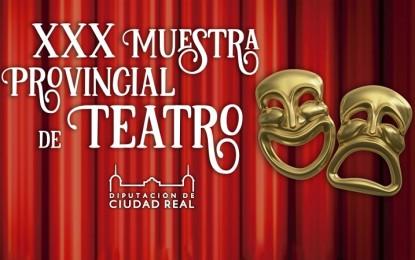 La Diputación de Ciudad Real selecciona 10 propuestas artísticas para la XXX edición de la Muestra de Teatro